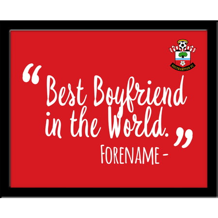 Personalised Southampton Best Boyfriend In The World 10x8 Photo Framed