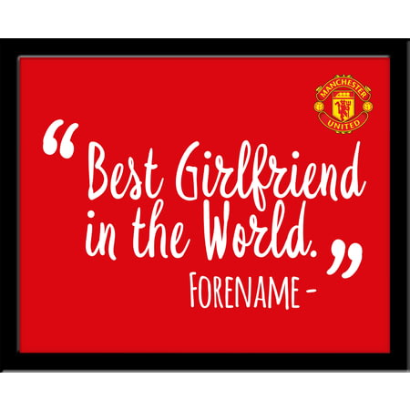 Personalised Manchester United Best Girlfriend In The World 10x8 Photo Framed