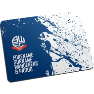 Personalised Bolton Wanderers FC Proud Mouse Mat