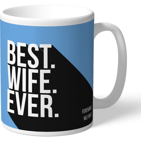 Personalised Manchester City FC Best Wife Ever Mug