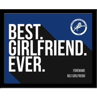 Personalised Millwall FC Best Girlfriend Ever 10x8 Photo Framed
