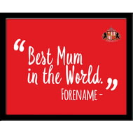 Personalised Sunderland AFC Best Mum In The World 10x8 Photo Framed