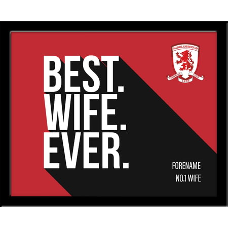Personalised Middlesbrough Best Wife Ever 10x8 Photo Framed