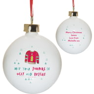 Personalised HotchPotch Jumpers Be Ugly & Bright Ceramic Bauble