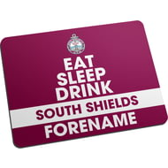Personalised South Shields FC Eat Sleep Drink Mouse Mat