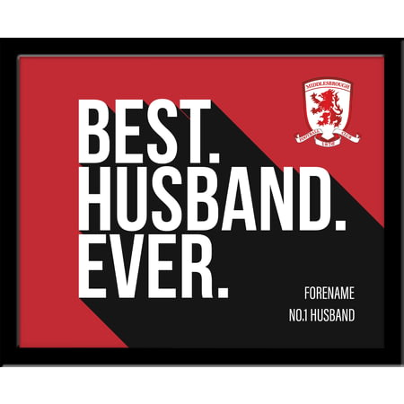 Personalised Middlesbrough Best Husband Ever 10x8 Photo Framed