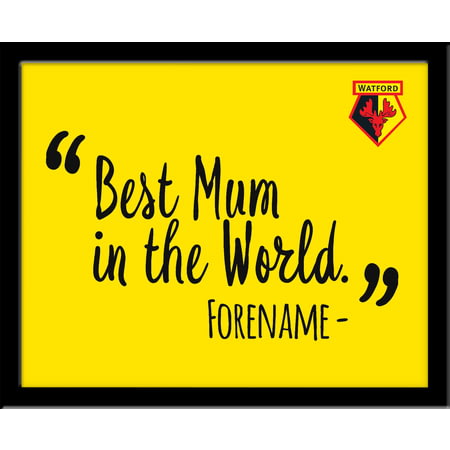 Personalised Watford Best Mum In The World 10x8 Photo Framed