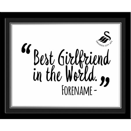 Personalised Swansea City Best Girlfriend In The World 10x8 Photo Framed