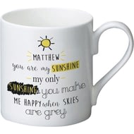 Personalised You Are My Sunshine Ceramic Mug