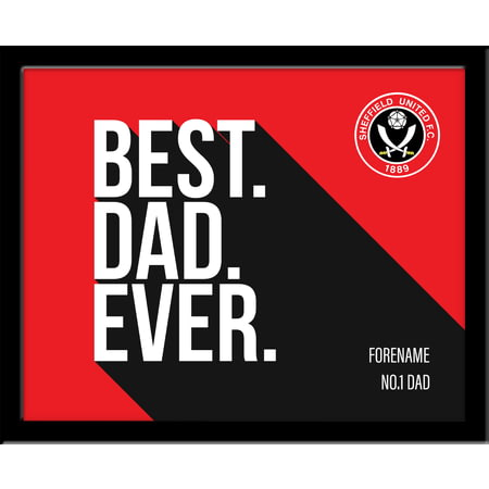 Personalised Sheffield United Best Dad Ever 10x8 Photo Framed