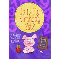 Personalised Is It My Birthday Yet? Childrens Story Book