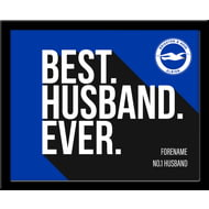Personalised Brighton & Hove Albion FC Best Husband Ever 10x8 Photo Framed