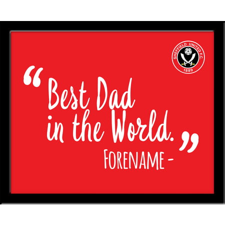 Personalised Sheffield United Best Dad In The World 10x8 Photo Framed