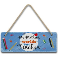 Personalised Worlds Best Teacher Wooden Hanging Sign
