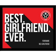 Personalised Sheffield United Best Girlfriend Ever 10x8 Photo Framed