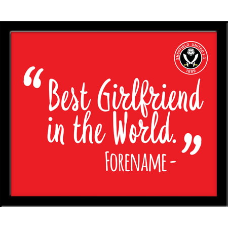 Personalised Sheffield United Best Girlfriend In The World 10x8 Photo Framed