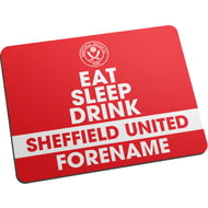 Personalised Sheffield United FC Eat Sleep Drink Mouse Mat