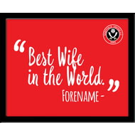 Personalised Sheffield United Best Wife In The World 10x8 Photo Framed