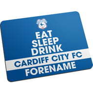 Personalised Cardiff City FC Eat Sleep Drink Mouse Mat