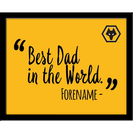 Personalised Wolves FC Best Dad In The World 10x8 Photo Framed