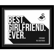Personalised Swansea City Best Girlfriend Ever 10x8 Photo Framed