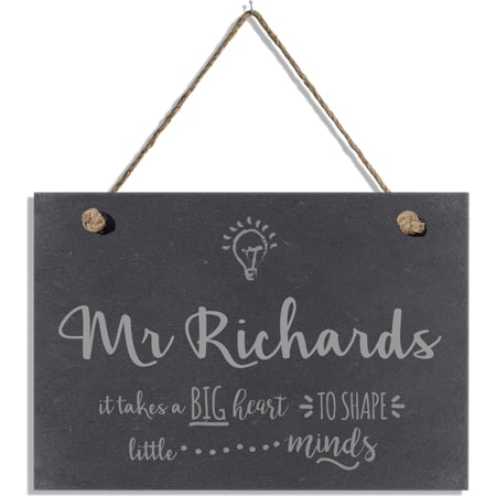 "Personalised ""Teachers Shape Little Minds"" Hanging Slate Sign"