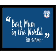 Personalised Cardiff City Best Mum In The World 10x8 Photo Framed