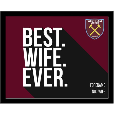 Personalised West Ham United Best Wife Ever 10x8 Photo Framed