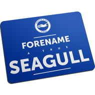 Personalised Brighton & Hove Albion FC True Mouse Mat