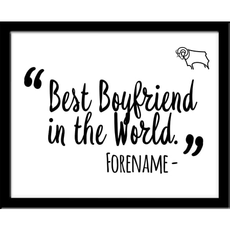 Personalised Derby County Best Boyfriend In The World 10x8 Photo Framed