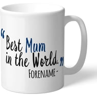 Personalised Bolton Wanderers Best Mum In The World Mug