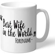 Personalised Swansea City Best Wife In The World Mug