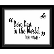 Personalised Swansea City Best Dad In The World 10x8 Photo Framed