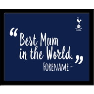 Personalised Tottenham Hotspur Best Mum In The World 10x8 Photo Framed