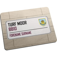 Personalised Burnley FC Street Sign Mouse Mat