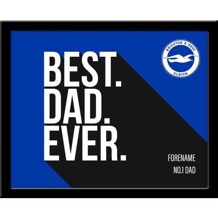 Personalised Brighton & Hove Albion FC Best Dad Ever 10x8 Photo Framed