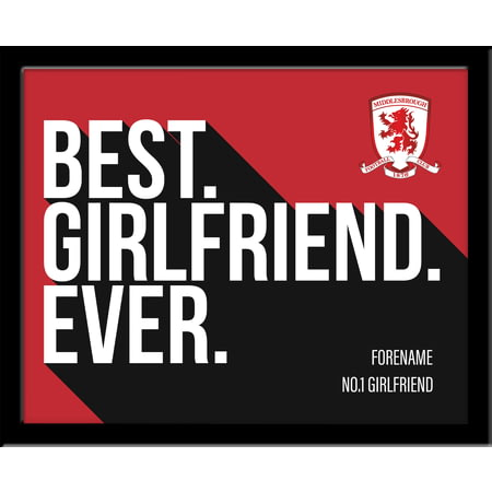 Personalised Middlesbrough Best Girlfriend Ever 10x8 Photo Framed