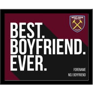 Personalised West Ham United Best Boyfriend Ever 10x8 Photo Framed
