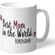 Personalised Burnley FC Best Mum In The World Mug