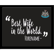 Personalised Newcastle United Best Wife In The World 10x8 Photo Framed