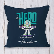 Personalised Toy Story 4 Your Hero Has Arrived Cushion - 45x45cm