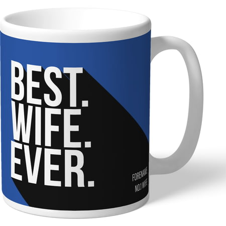 Personalised Sheffield Wednesday Best Wife Ever Mug