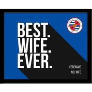 Personalised Reading Best Wife Ever 10x8 Photo Framed