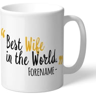 Personalised Wolves FC Best Wife In The World Mug