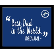 Personalised Millwall FC Best Dad In The World 10x8 Photo Framed