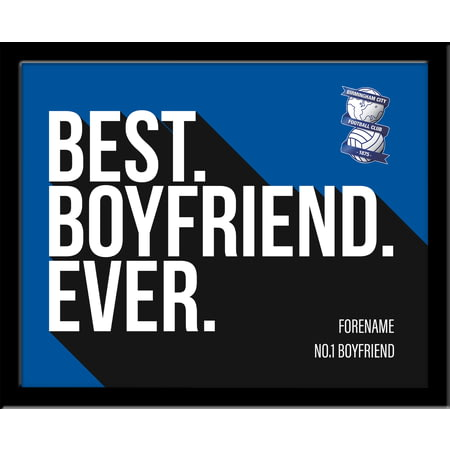 Personalised Birmingham City Best Boyfriend Ever 10x8 Photo Framed
