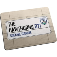 Personalised West Bromwich Albion FC Street Sign Mouse Mat