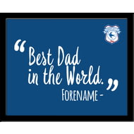 Personalised Cardiff City Best Dad In The World 10x8 Photo Framed