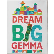 Personalised Very Hungry Caterpillar Dream Big Canvas