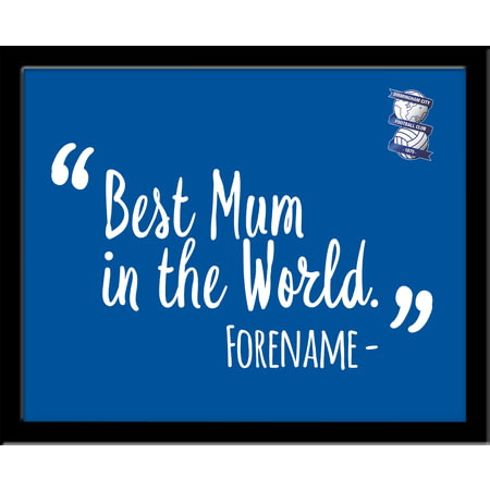 Personalised Birmingham City Best Mum In The World 10x8 Photo Framed